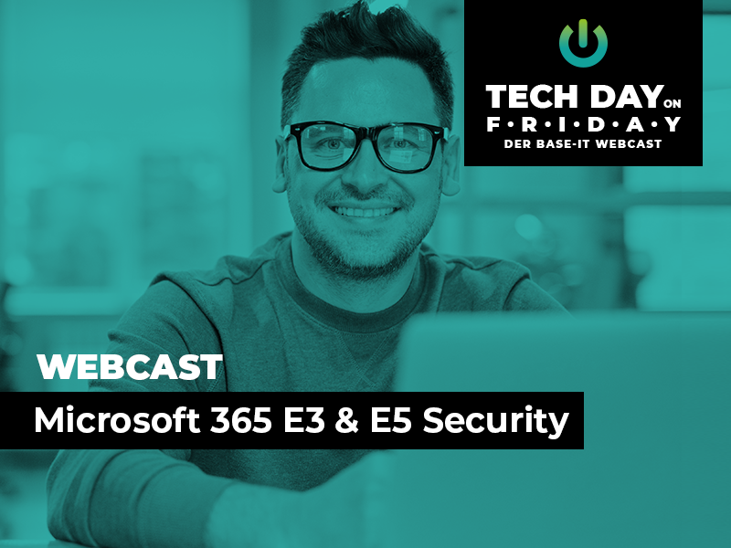 Webcast Microsoft 365 E3 E5 Security