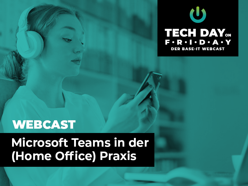 Webcast zum nachlesen thema microsoft teams in der home office praxis